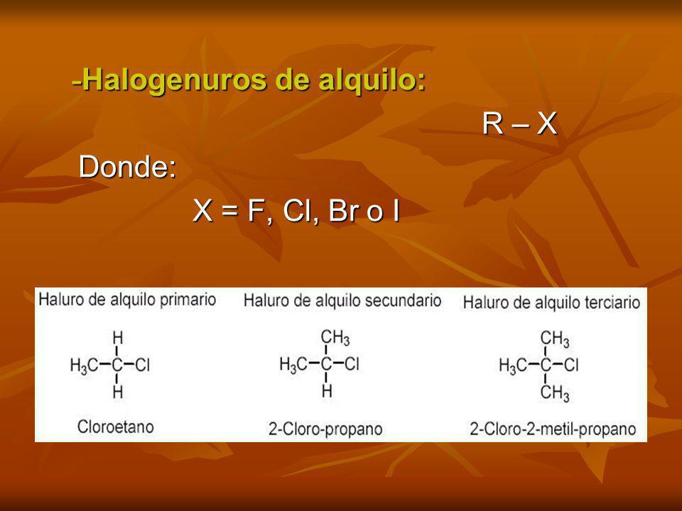 -Halogenuros de alquilo: