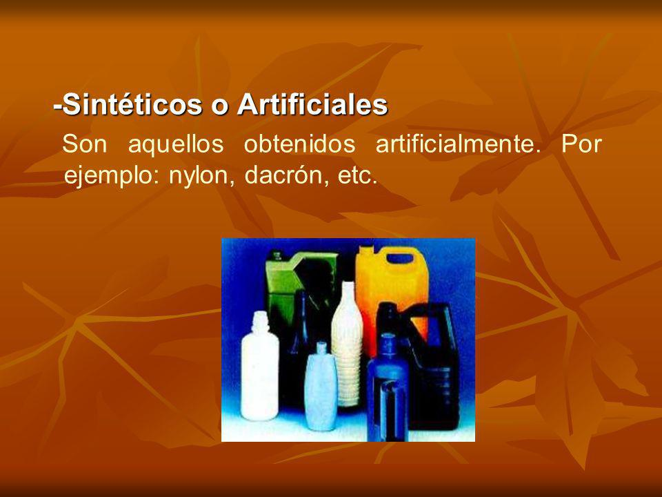 -Sintéticos o Artificiales