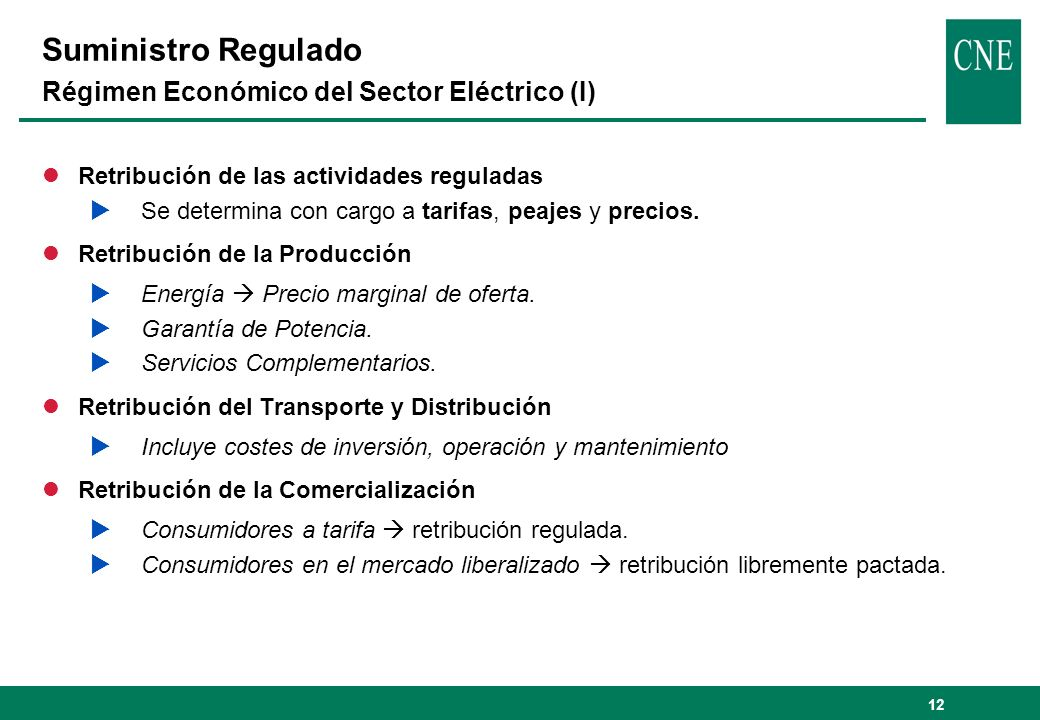 Suministro Regulado Régimen Económico del Sector Eléctrico (I)
