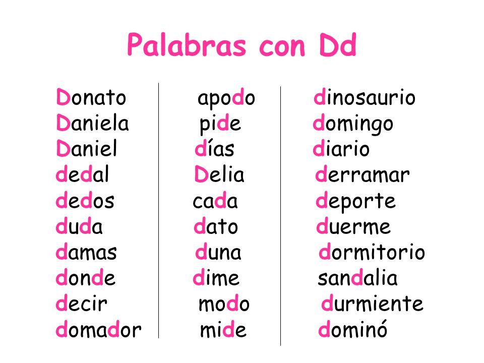 Palabras con Dd Donato apodo dinosaurio Daniela pide domingo