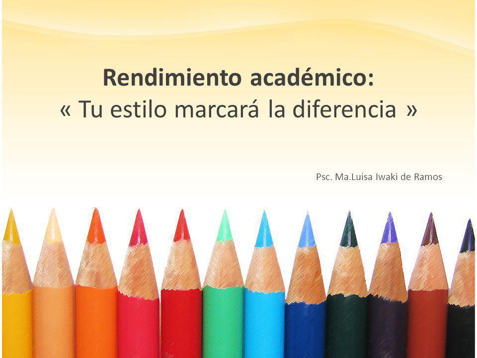 Rendimiento académico: « Tu estilo marcará la diferencia »