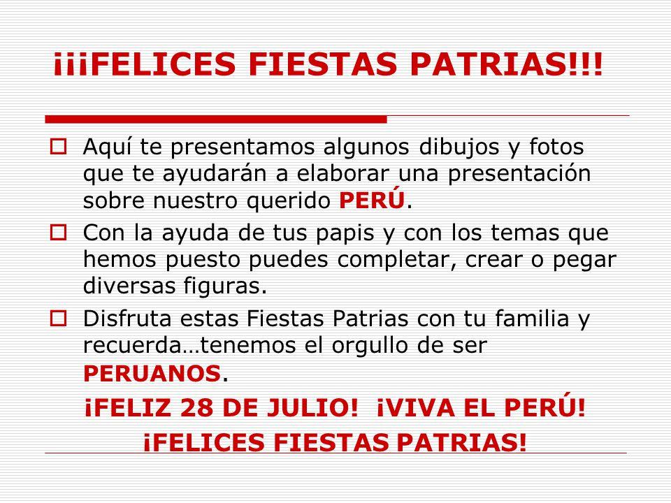 ¡¡¡FELICES FIESTAS PATRIAS!!!