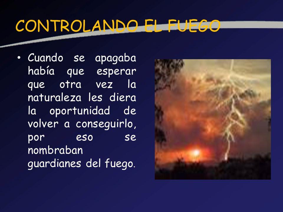 CONTROLANDO EL FUEGO