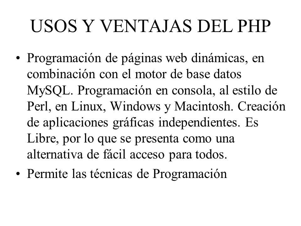 USOS Y VENTAJAS DEL PHP