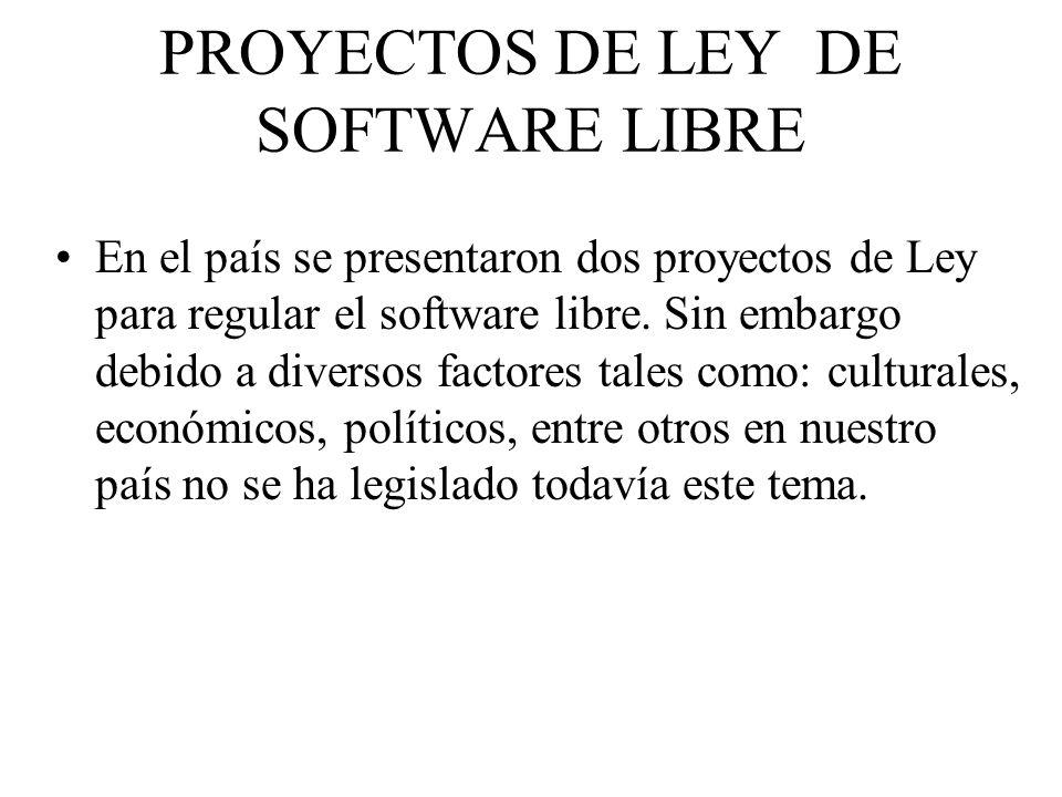 PROYECTOS DE LEY DE SOFTWARE LIBRE