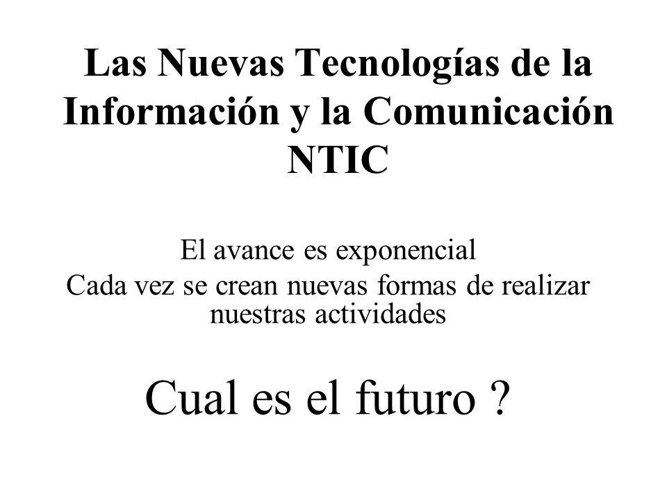 Las Nuevas Tecnologías de la Información y la Comunicación NTIC