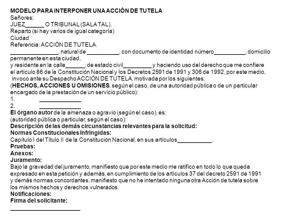 MODELO PARA INTERPONER UNA ACCIÓN DE TUTELA
