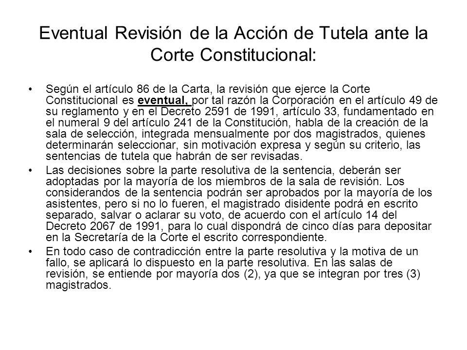 Eventual Revisión de la Acción de Tutela ante la Corte Constitucional: