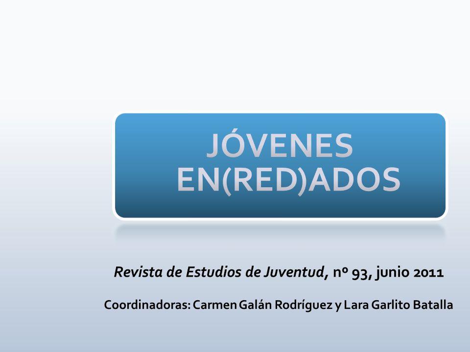 JÓVENES EN(RED)ADOS Revista de Estudios de Juventud, nº 93, junio 2011
