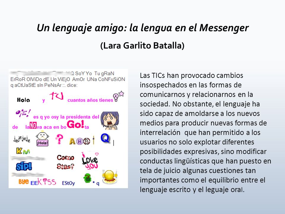 Un lenguaje amigo: la lengua en el Messenger (Lara Garlito Batalla)