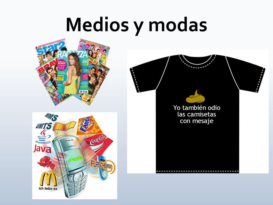 Medios y modas