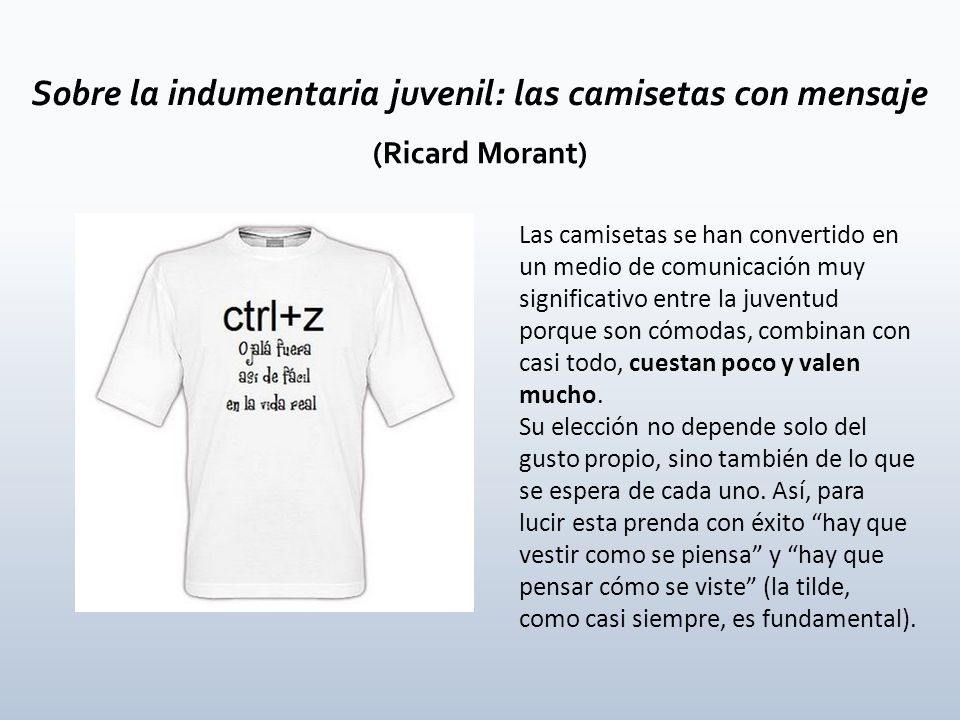 Sobre la indumentaria juvenil: las camisetas con mensaje (Ricard Morant)