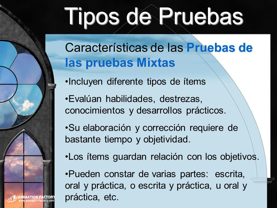 Tipos de Pruebas Características de las Pruebas de las pruebas Mixtas