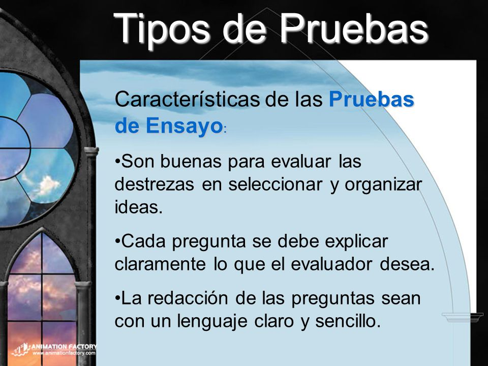 Tipos de Pruebas Características de las Pruebas de Ensayo: