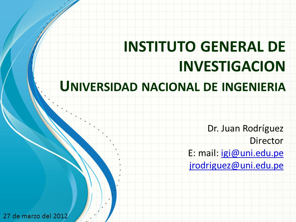 INSTITUTO GENERAL DE INVESTIGACION Universidad nacional de ...