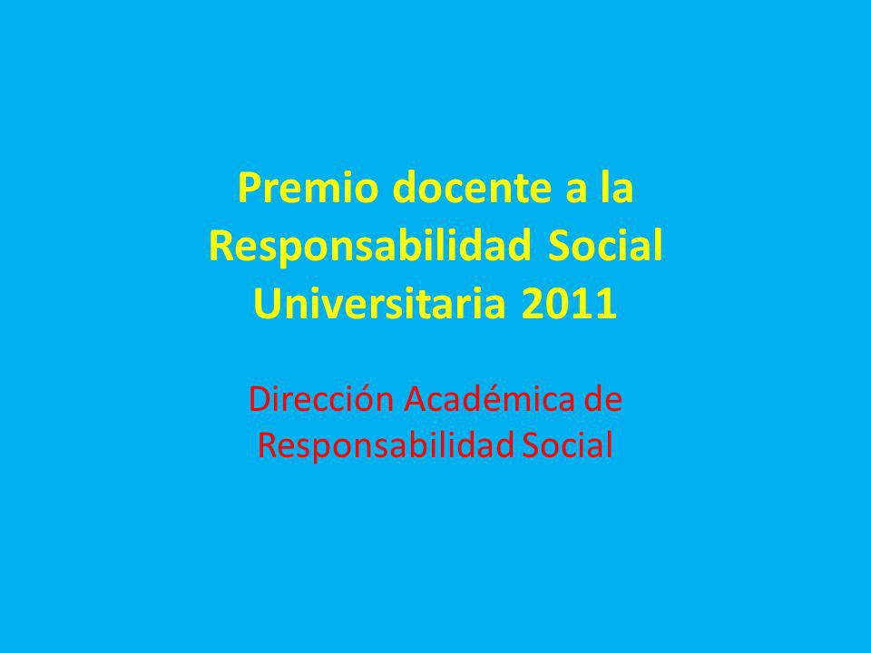 Premio docente a la Responsabilidad Social Universitaria 2011
