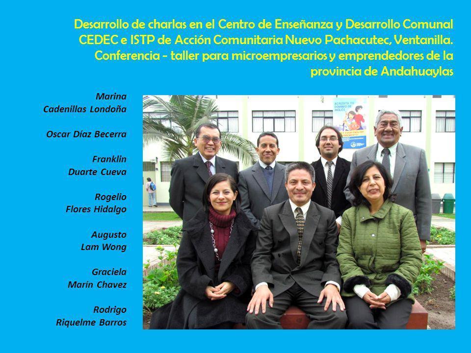 Desarrollo de charlas en el Centro de Enseñanza y Desarrollo Comunal CEDEC e ISTP de Acción Comunitaria Nuevo Pachacutec, Ventanilla.