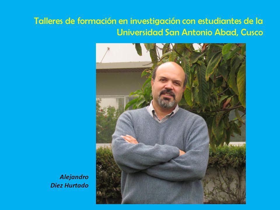Talleres de formación en investigación con estudiantes de la Universidad San Antonio Abad, Cusco