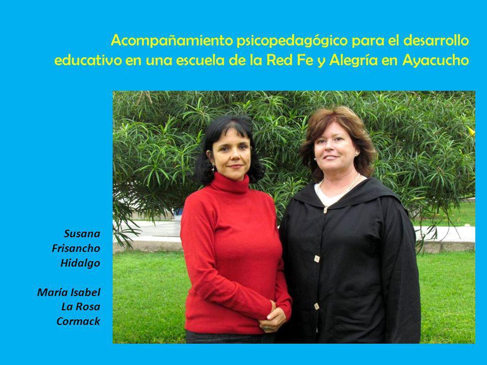Acompañamiento psicopedagógico para el desarrollo educativo en una escuela de la Red Fe y Alegría en Ayacucho