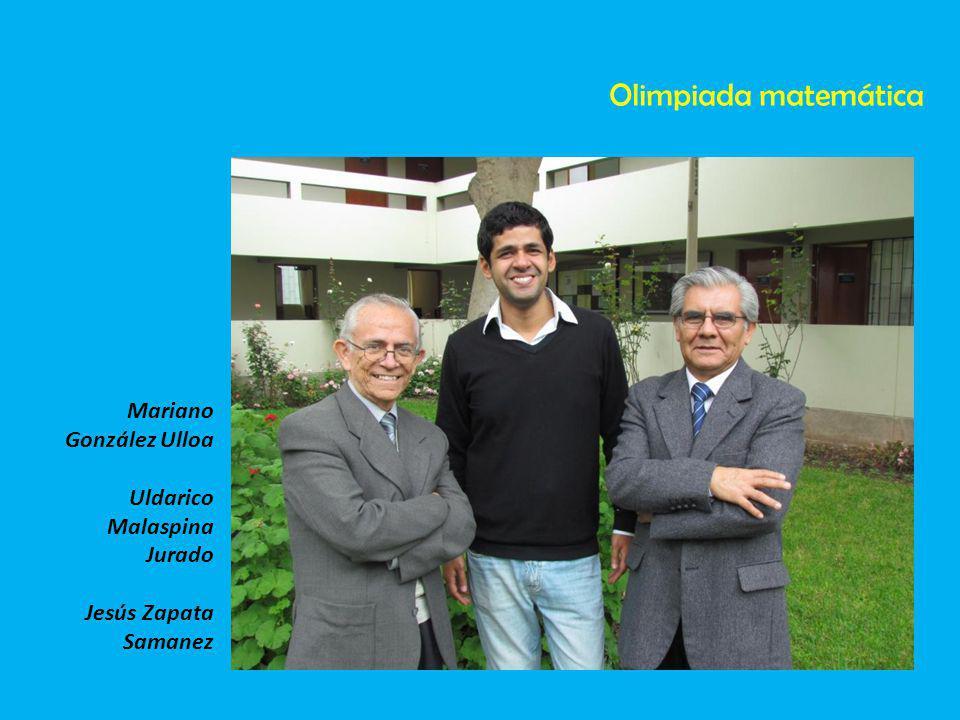 Olimpiada matemática Mariano González Ulloa Uldarico Malaspina Jurado