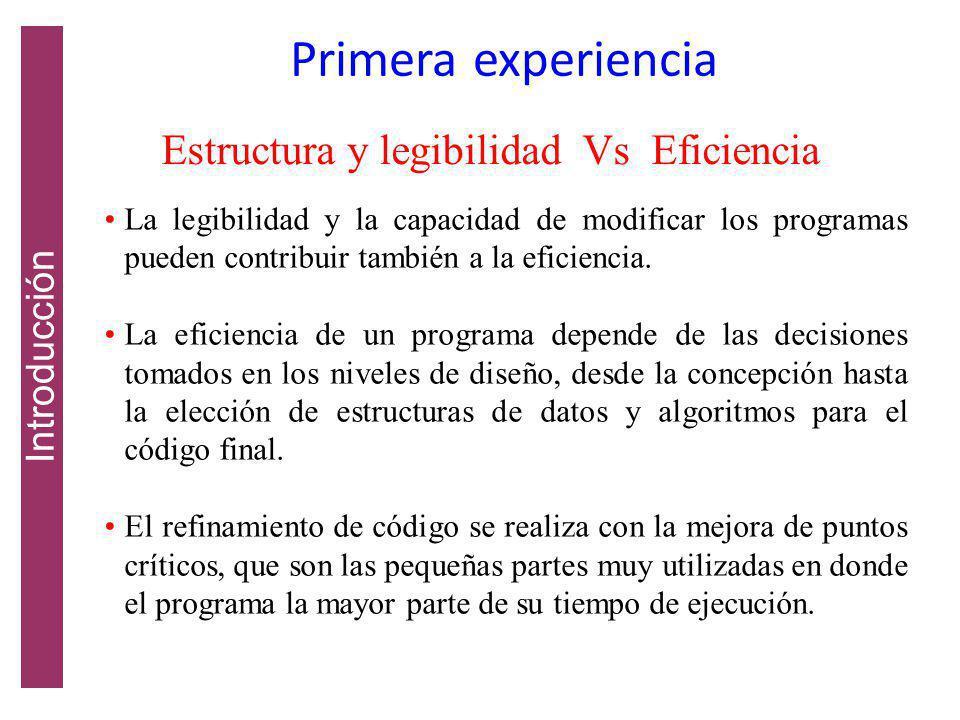 Estructura y legibilidad Vs Eficiencia