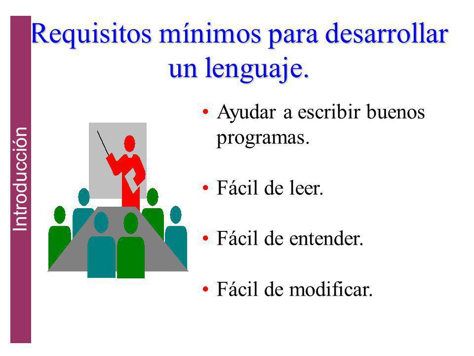 Requisitos mínimos para desarrollar un lenguaje.