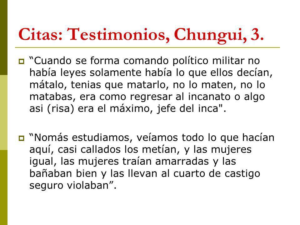 Citas: Testimonios, Chungui, 3.
