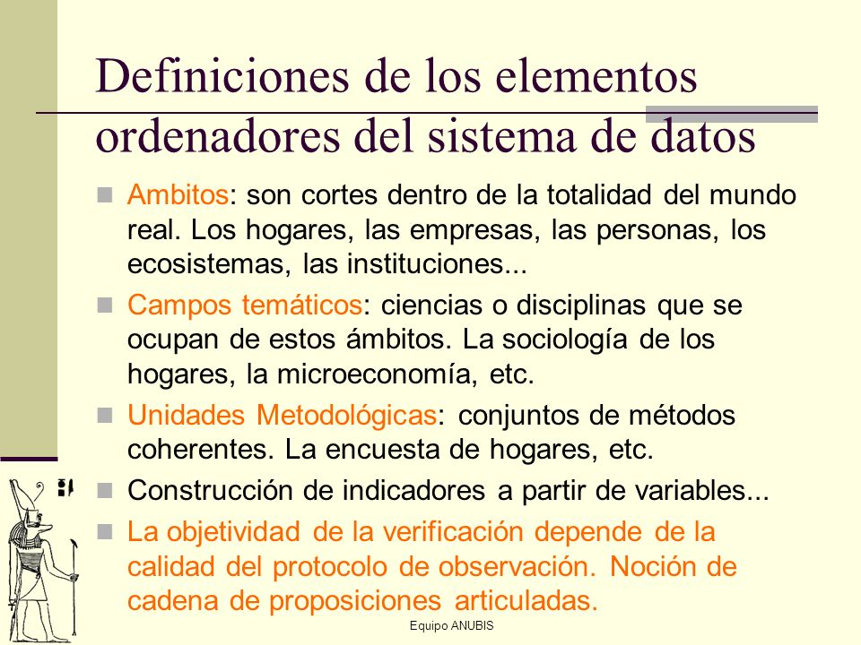 Definiciones de los elementos ordenadores del sistema de datos