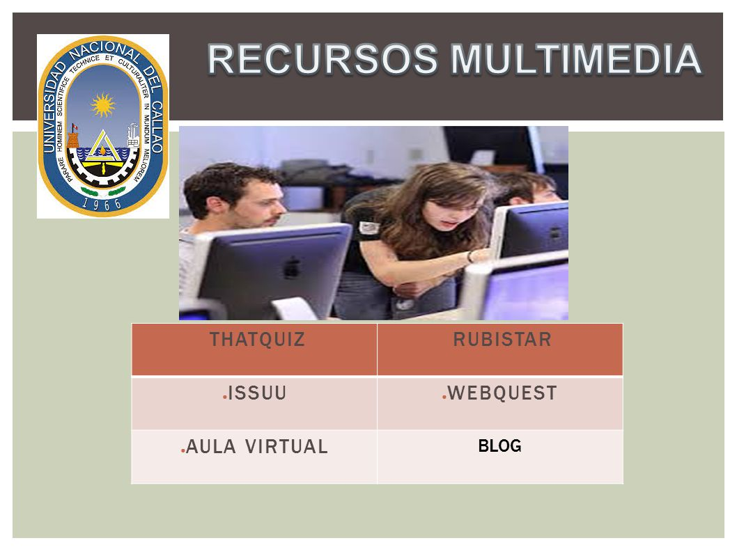 RECURSOS MULTIMEDIA THATQUIZ RUBISTAR ISSUU WEBQUEST AULA VIRTUAL BLOG