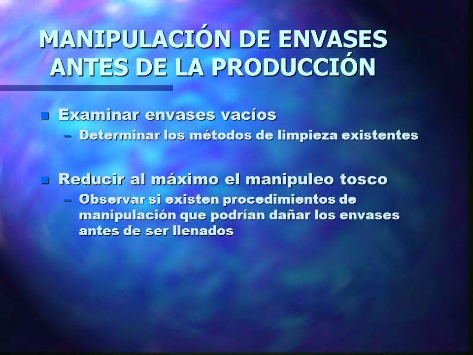 MANIPULACIÓN DE ENVASES ANTES DE LA PRODUCCIÓN
