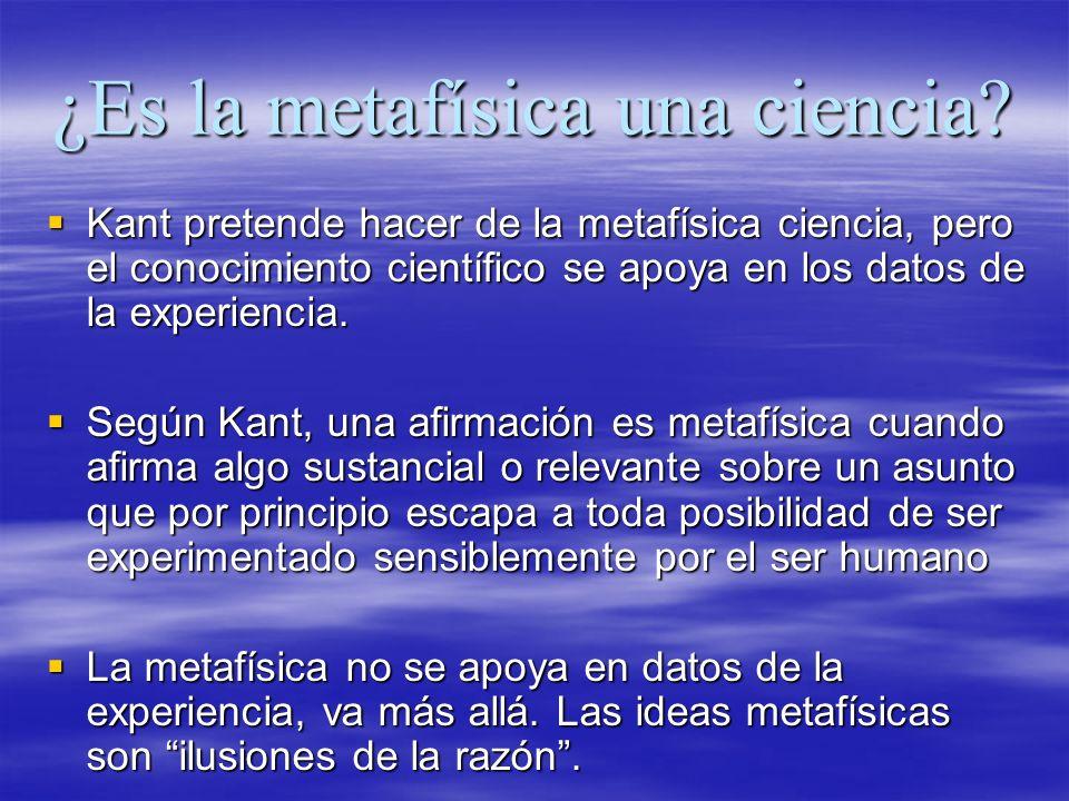 ¿Es la metafísica una ciencia