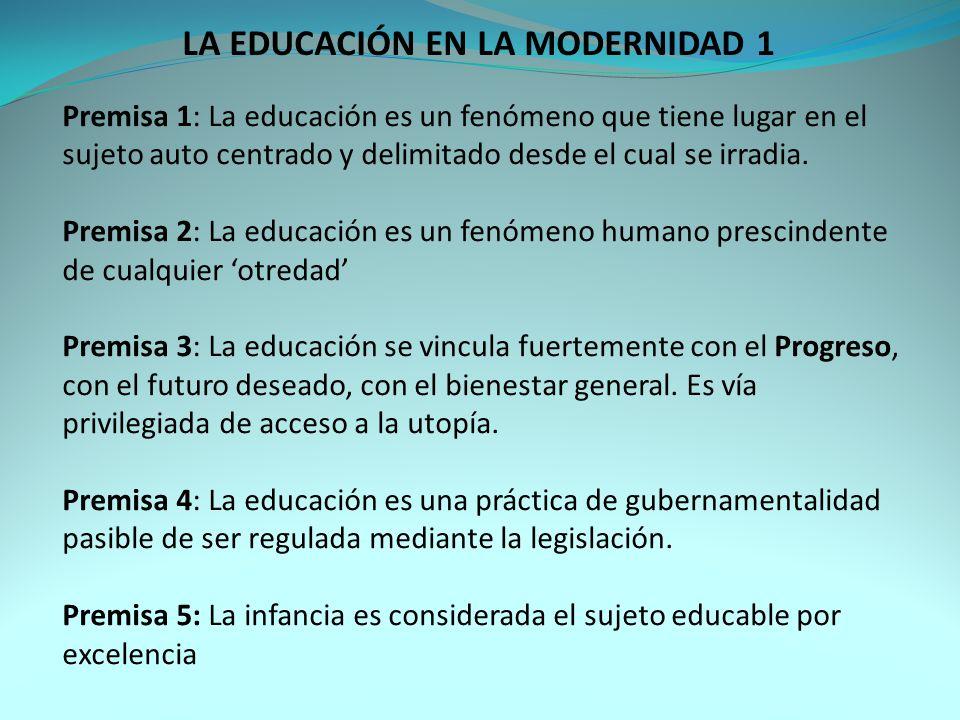 LA EDUCACIÓN EN LA MODERNIDAD 1