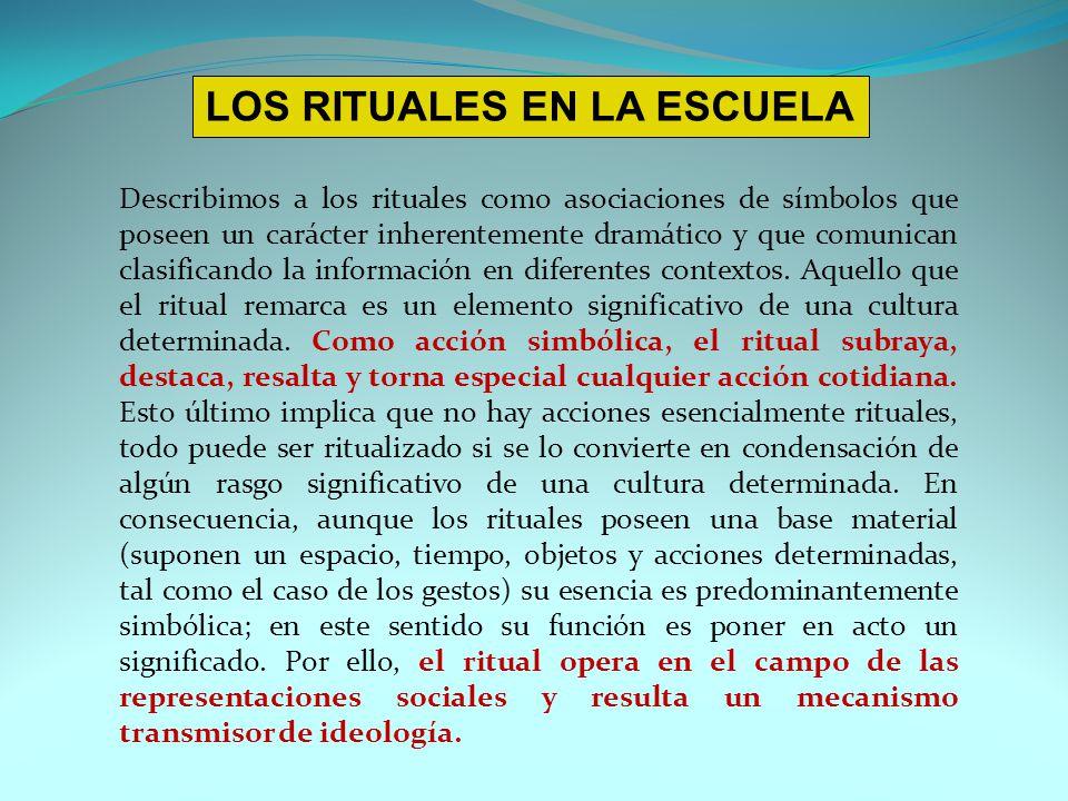 LOS RITUALES EN LA ESCUELA