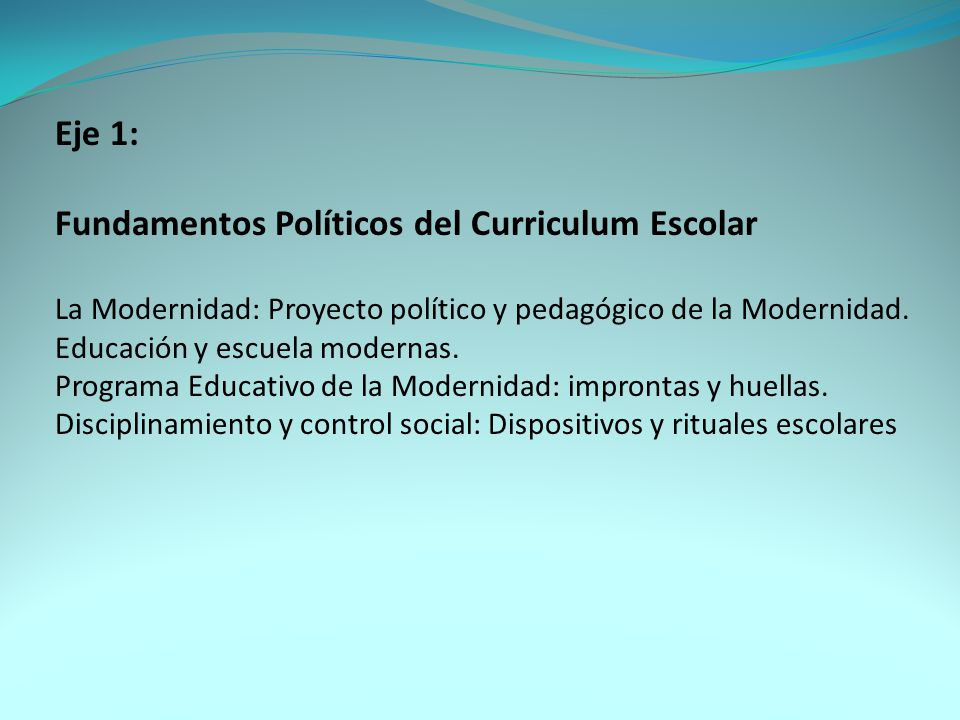 Fundamentos Políticos del Curriculum Escolar