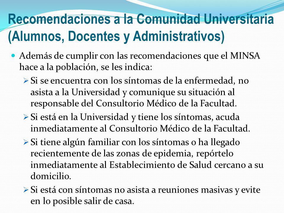 Recomendaciones a la Comunidad Universitaria (Alumnos, Docentes y Administrativos)