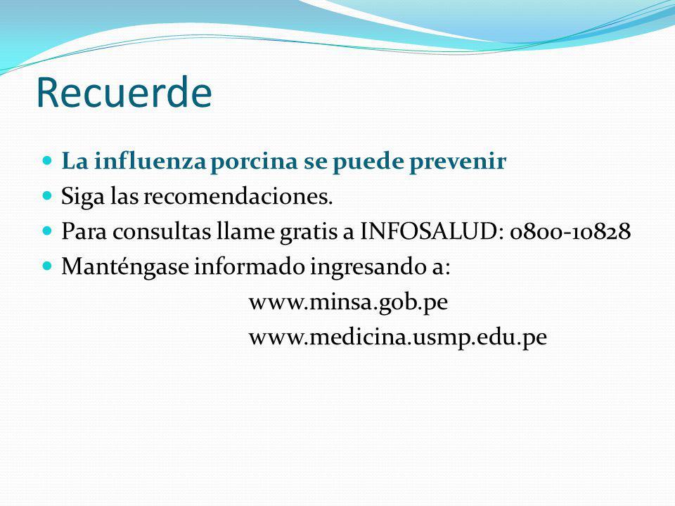 Recuerde La influenza porcina se puede prevenir