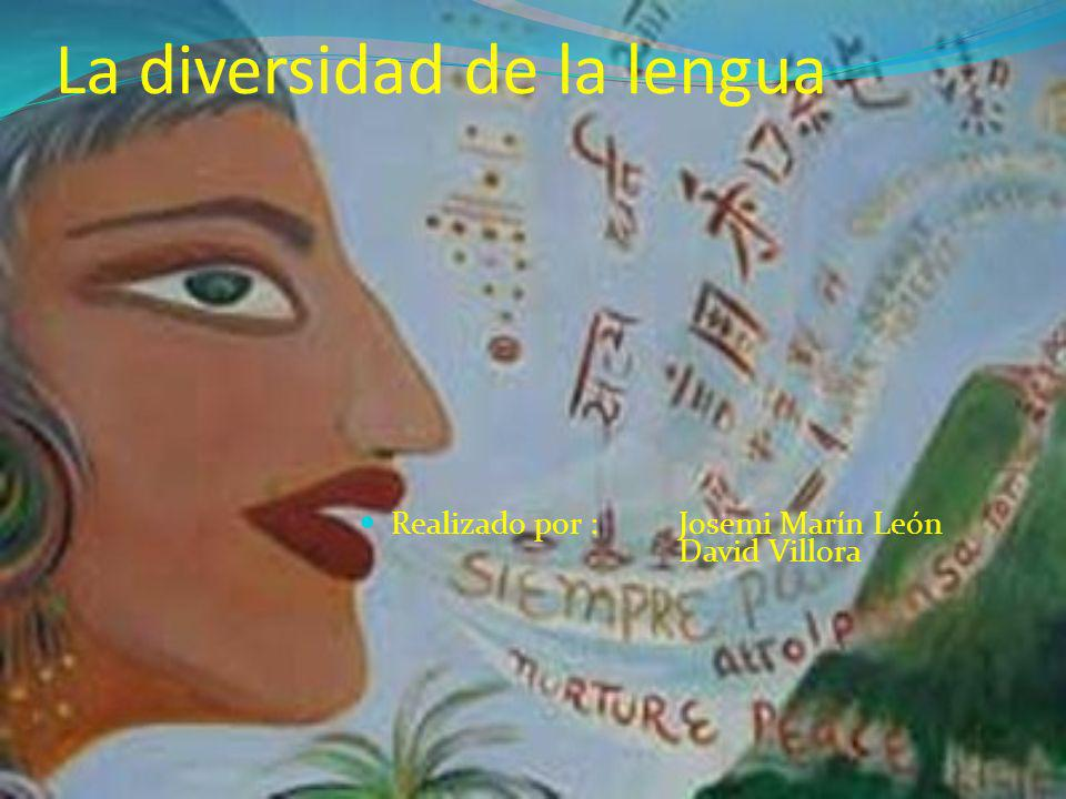 La diversidad de la lengua