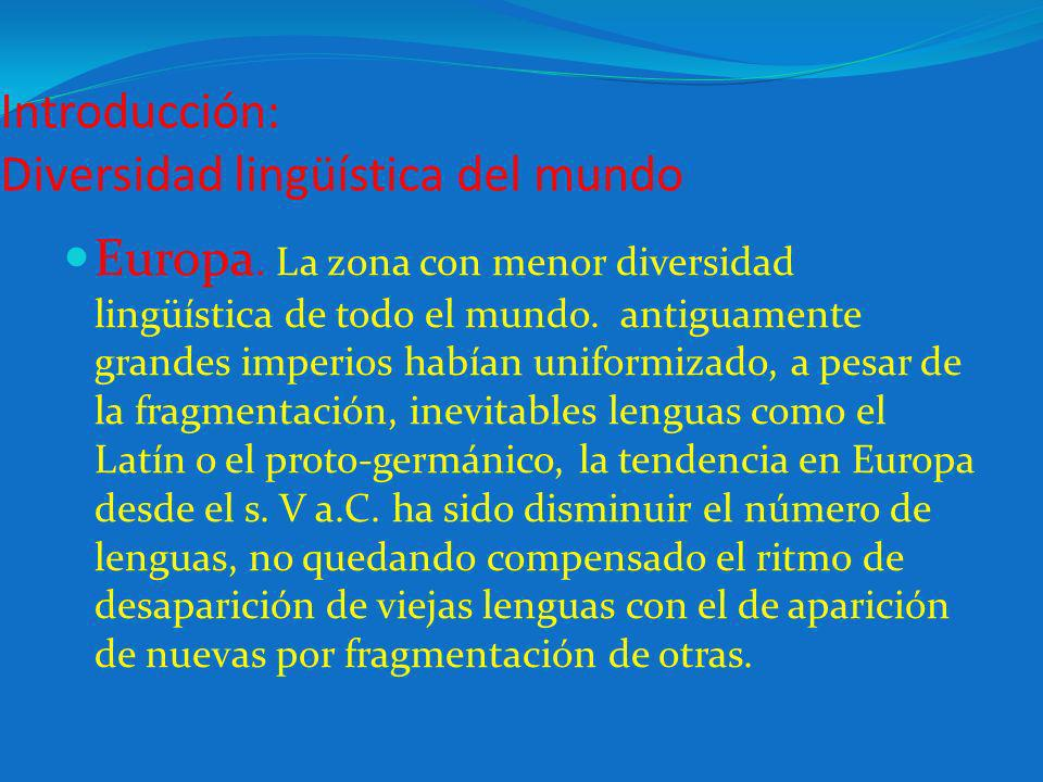 Introducción: Diversidad lingüística del mundo