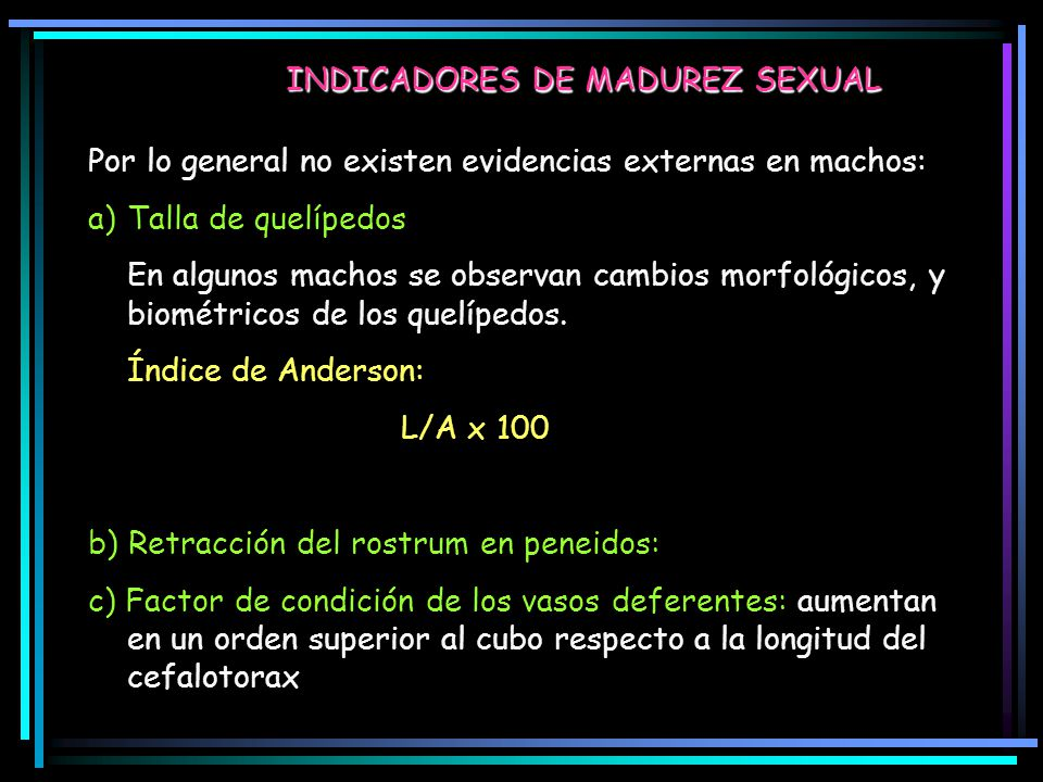 INDICADORES DE MADUREZ SEXUAL