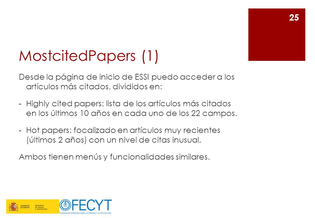 MostcitedPapers (1) Desde la página de inicio de ESSI puedo acceder a los artículos más citados, divididos en:
