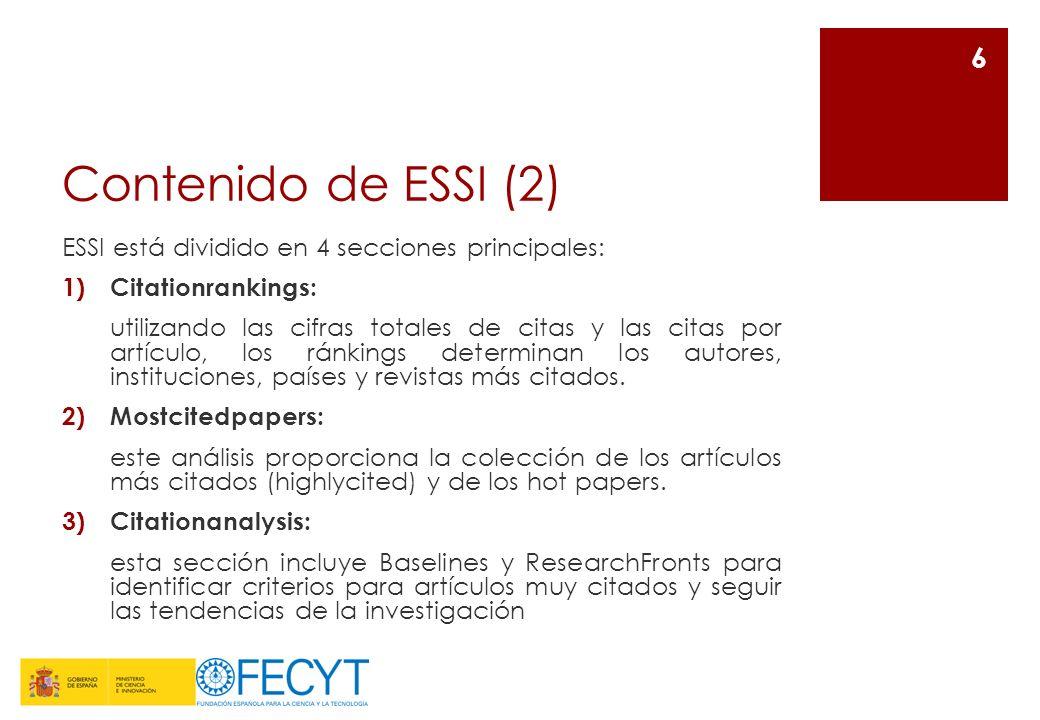 Contenido de ESSI (2) ESSI está dividido en 4 secciones principales: