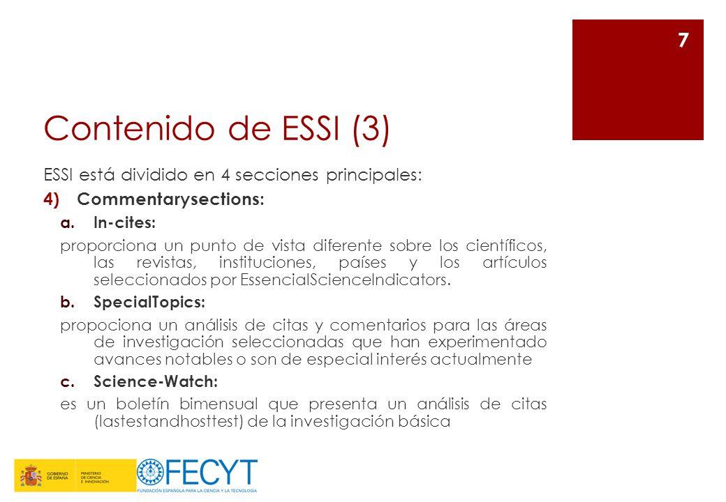 Contenido de ESSI (3) ESSI está dividido en 4 secciones principales: