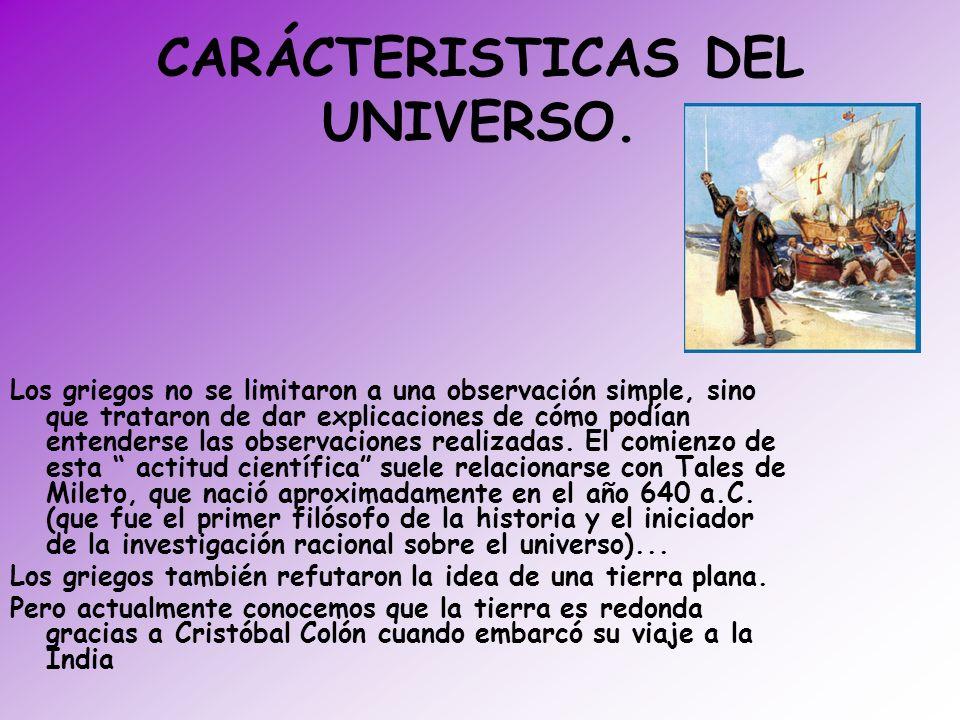 CARÁCTERISTICAS DEL UNIVERSO.