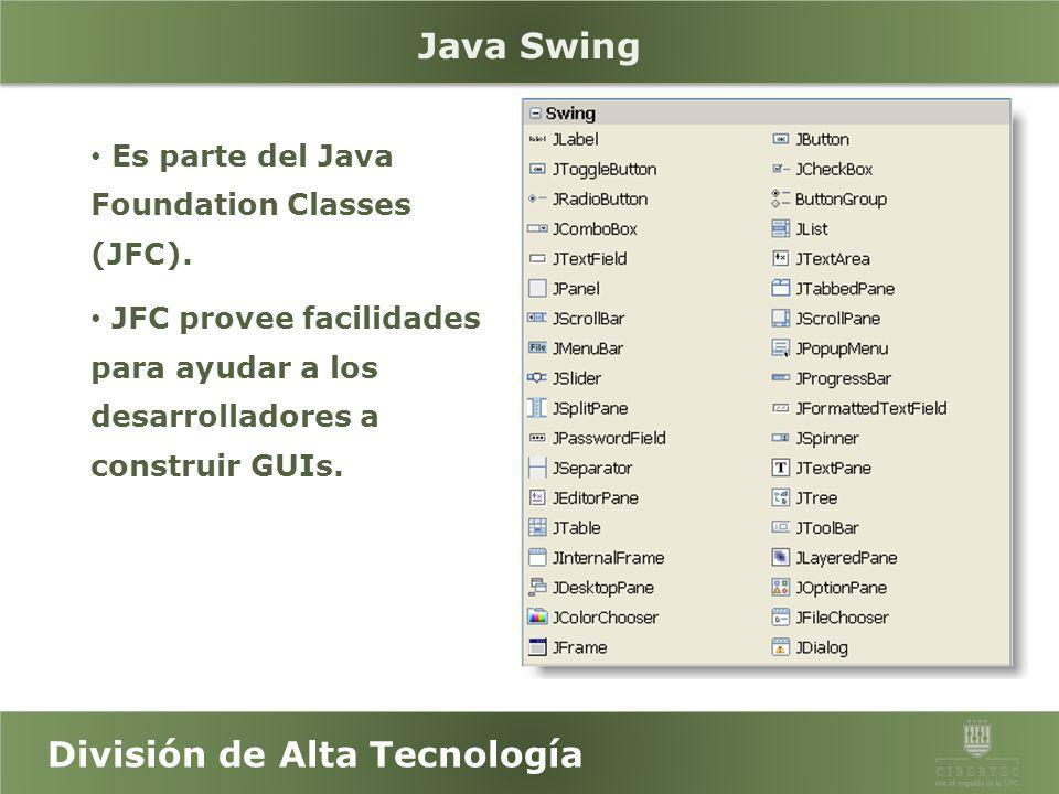 Java Swing Es parte del Java Foundation Classes (JFC).
