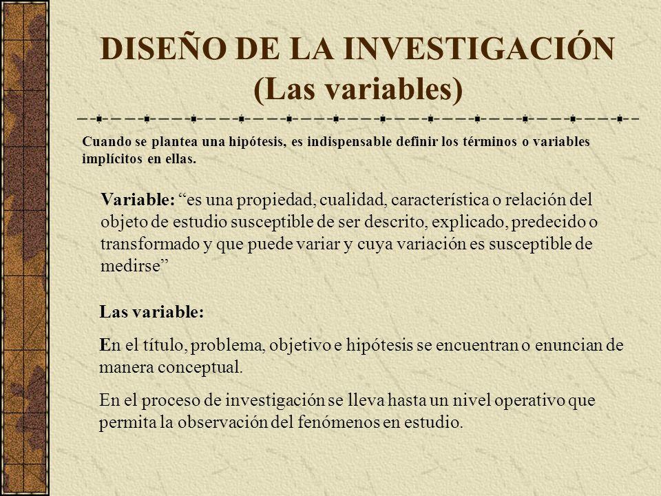 DISEÑO DE LA INVESTIGACIÓN (Las variables)