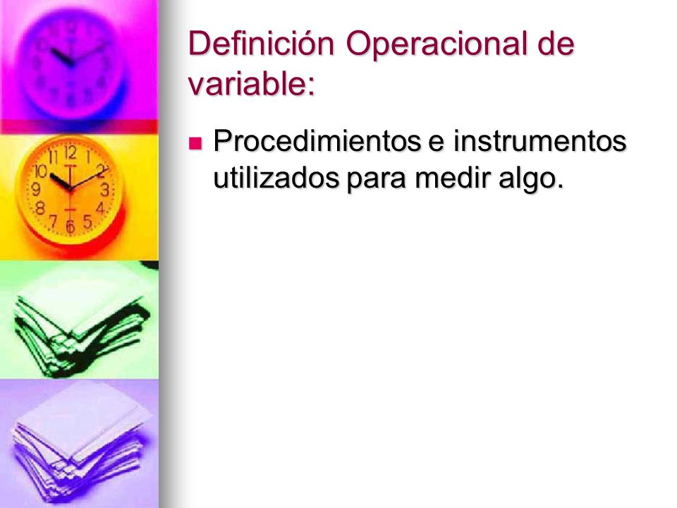 Definición Operacional de variable: