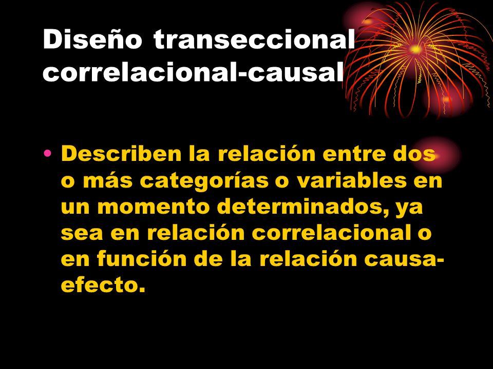 Diseño transeccional correlacional-causal