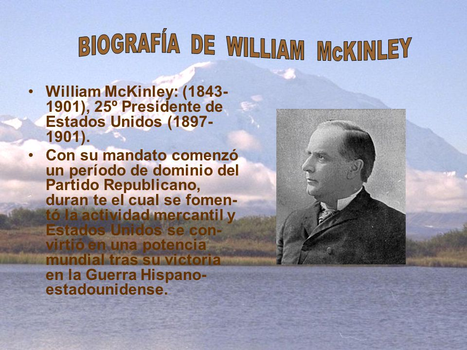 BIOGRAFÍA DE WILLIAM McKINLEY