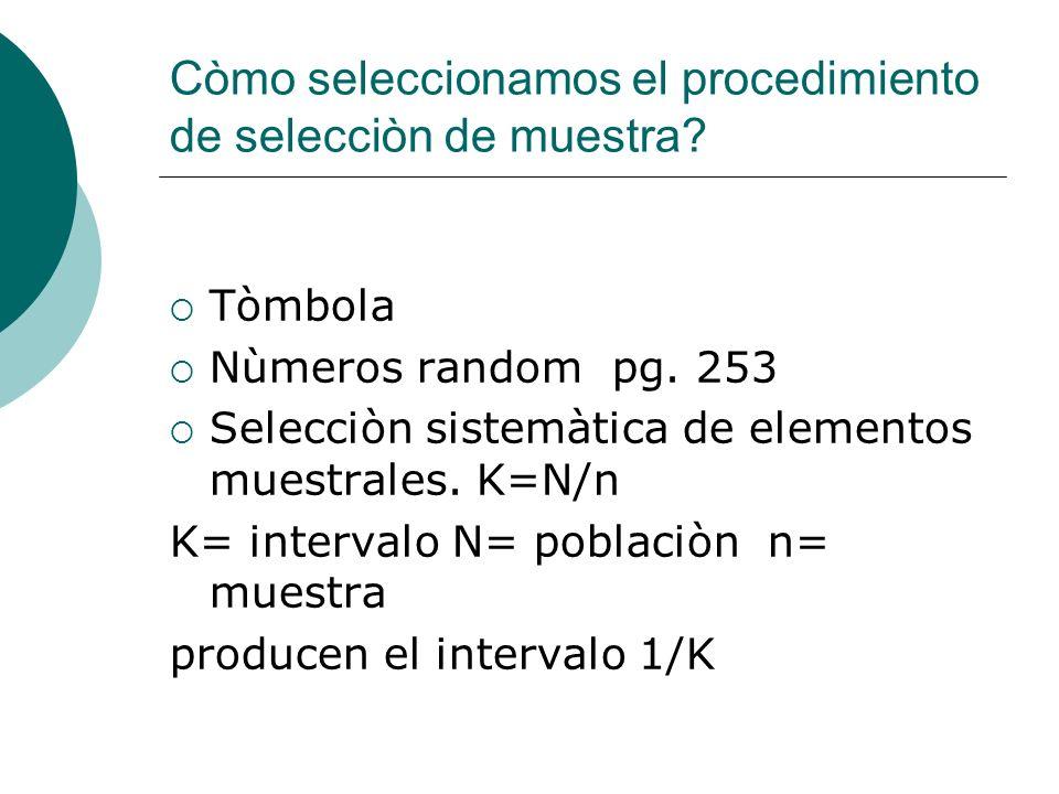 Còmo seleccionamos el procedimiento de selecciòn de muestra