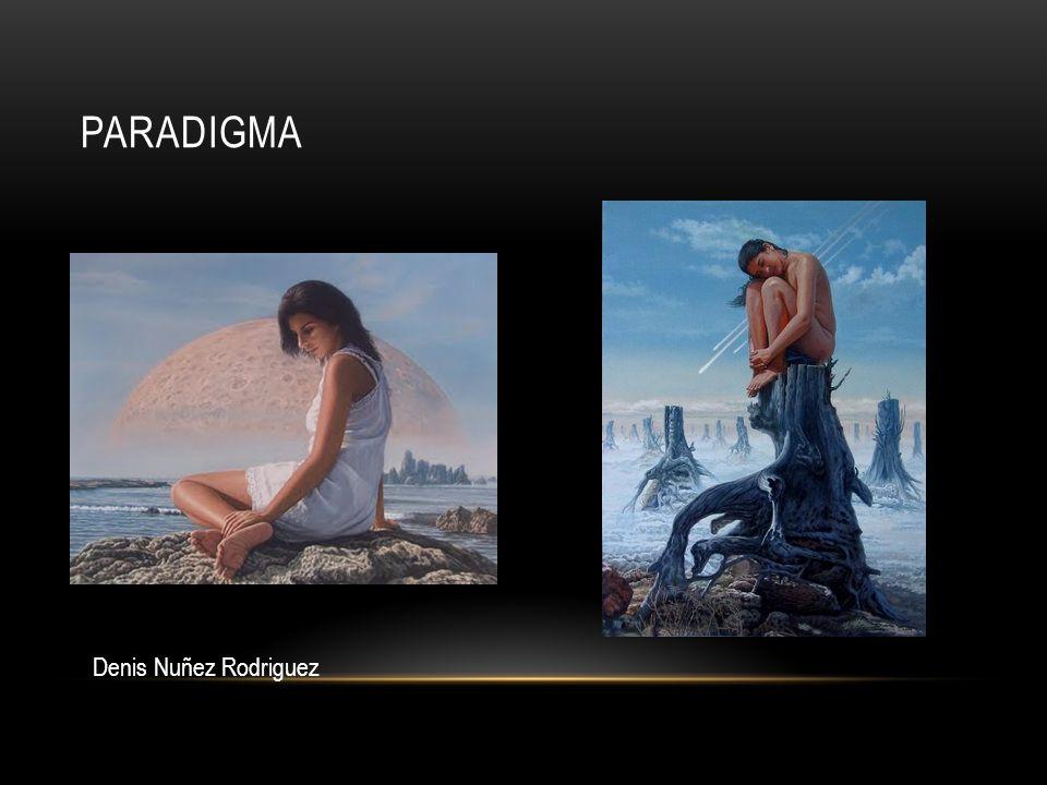 paradigma Denis Nuñez Rodriguez